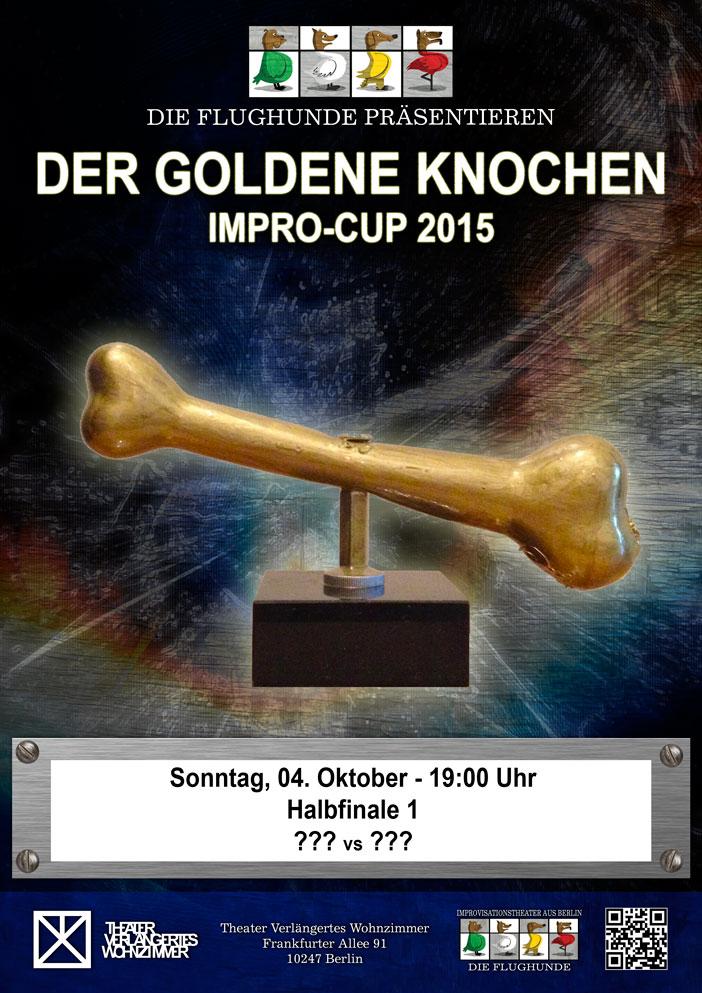Impro Cup Der Goldene Knochen 2015 1 Halbfinale Die Flughunde